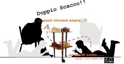 DOPPIO SCACCO